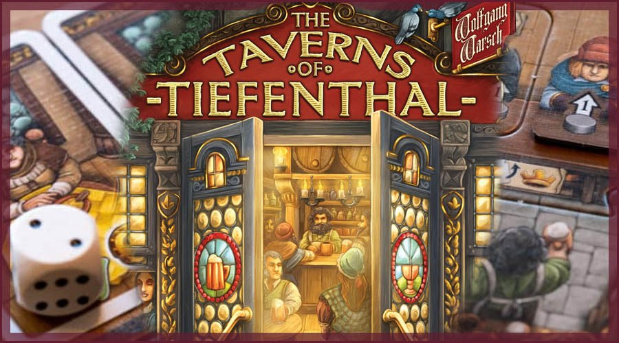 The Taverns of Tiefenthal Board Game Review